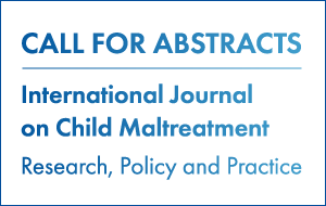 Call for abstracts - the international jurnal on child maltreatment